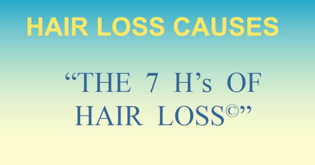 7 H's of Hair Loss