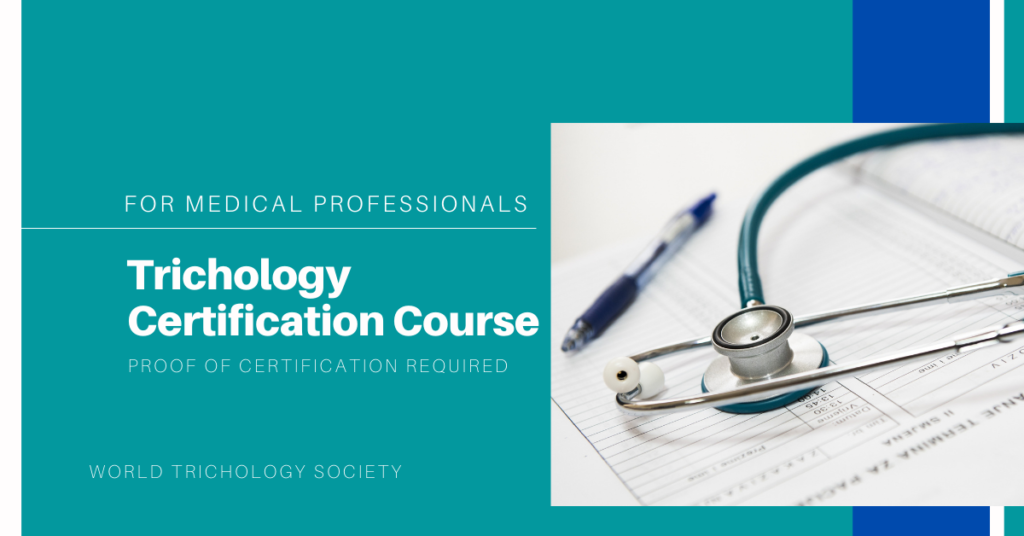 Trichological Certification Course for Medical Professionals