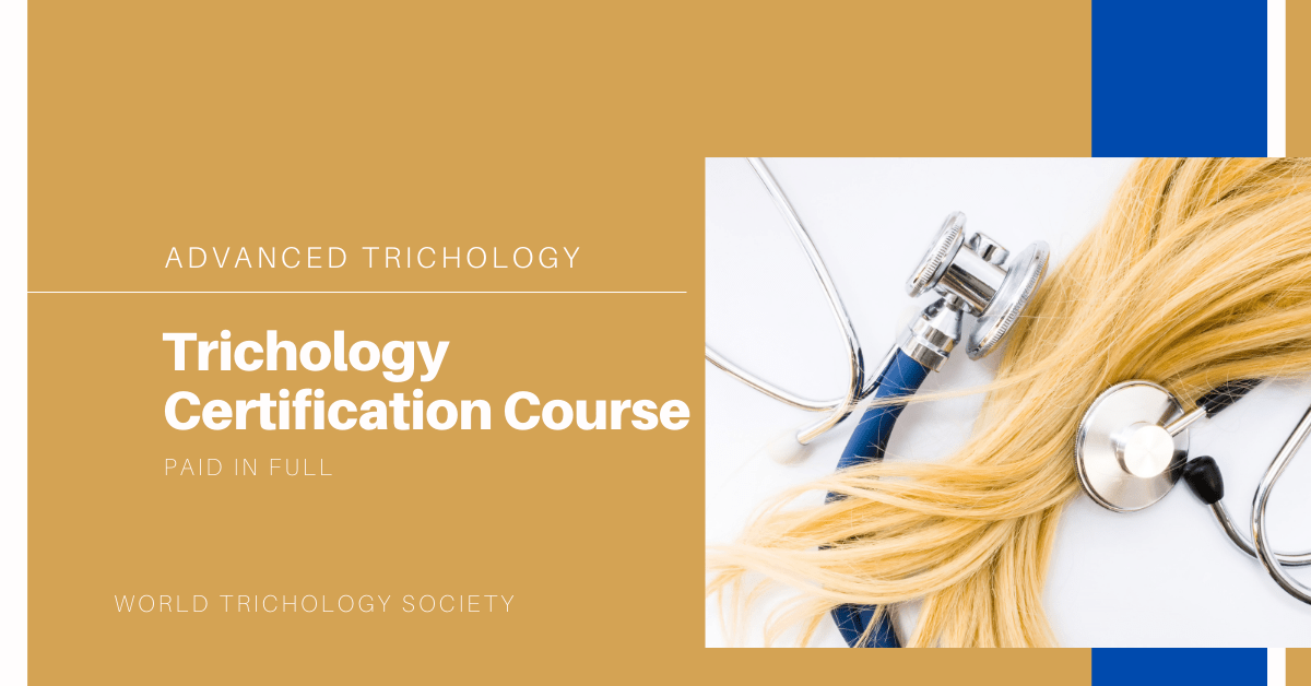 Full Trichology Certification (purchased in full)