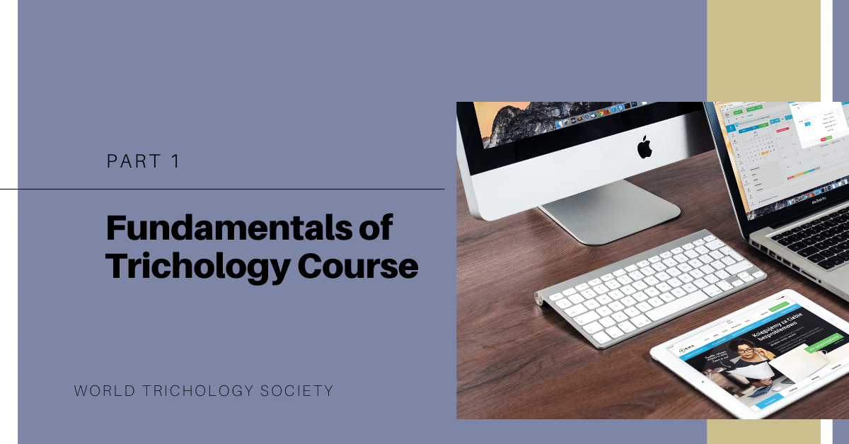 Fundamentals of Trichology Course