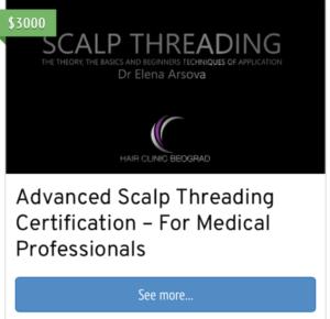Advanced Scalp Threading Certification